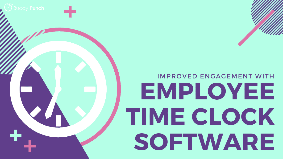 How to Make Your Workers a Priority with Employee Time Clock Software
